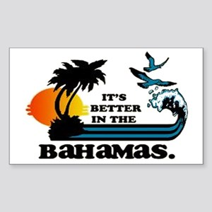 It's better in the Bahamas Sticker (Rectangle)