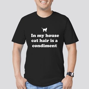 In my house cat hair is a condiment. T-Shirt