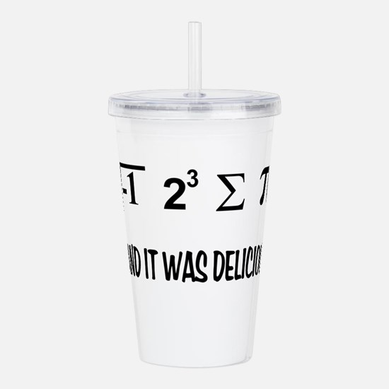 I Ate Some Pie Acrylic Double-wall Tumbler