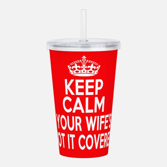Keep Calm Wife Acrylic Double-wall Tumbler