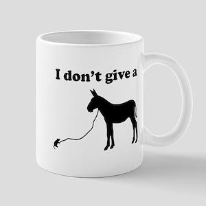 I don't give a rats ass Mugs