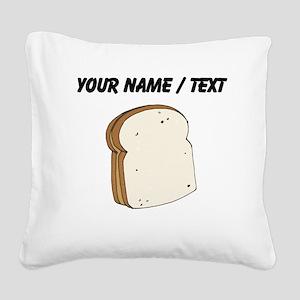 Custom Peanut Butter Sandwich Square Canvas Pillow