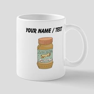 Custom Jar Of Peanut Butter Mugs