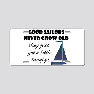 Good Sailors Never Grow Aluminum License Plate