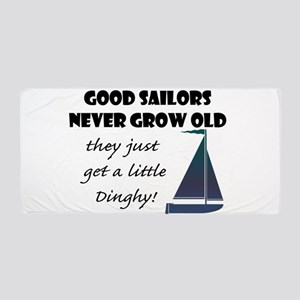 Good Sailors Never Grow Old, They Just Beach Towel
