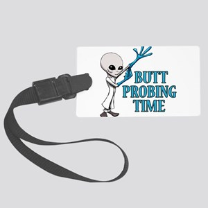 BUTT PROBING TIME Luggage Tag