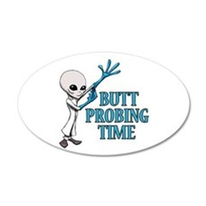BUTT PROBING TIME Wall Decal