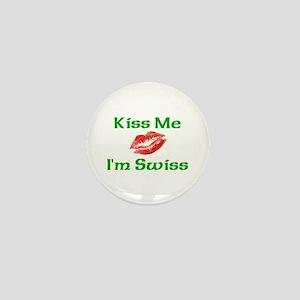 Kiss Me I'm Swiss Mini Button