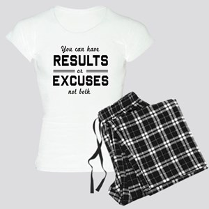Results or excuses not both Pajamas
