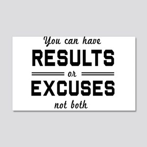 Results or excuses not both Wall Decal