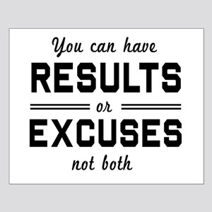 Results or excuses not both Posters