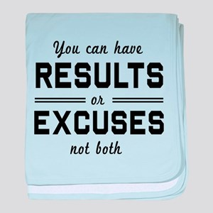 Results or excuses not both baby blanket