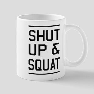 Shut up & squat Mugs