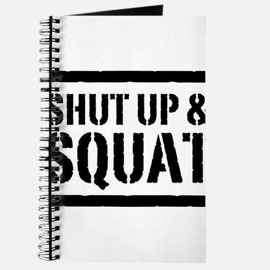 Shut up & squat 2 Journal