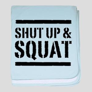 Shut up & squat 2 baby blanket
