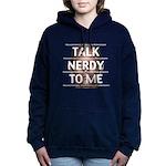 Talk Nerdy To Me Women's Hooded Sweatshirt