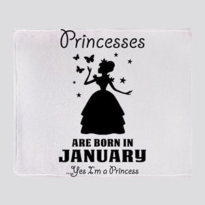 Princesses Are Born In January Throw Blanket