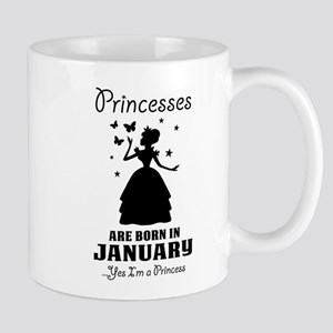 Princesses Are Born In January Mugs