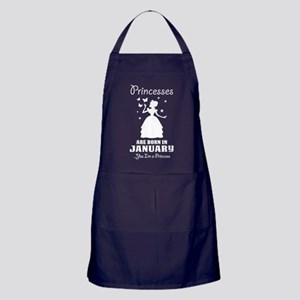 Princesses Are Born In January Apron (dark)