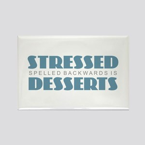 Stressed is Desserts Magnets