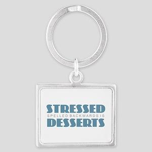 Stressed is Desserts Keychains