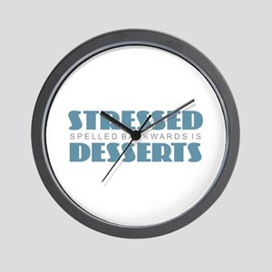 Stressed is Desserts Wall Clock