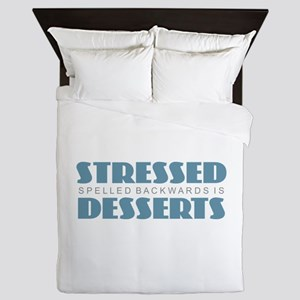 Stressed is Desserts Queen Duvet
