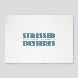 Stressed is Desserts 5'x7'Area Rug