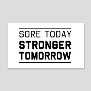 Sore today stronger tomorrow Wall Decal