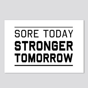 Sore today stronger tomorrow Postcards (Package of