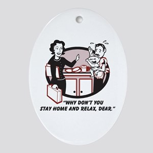Humorous gifts for mom & dad Oval Ornament