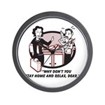 Humorous gifts for mom & dad Wall Clock