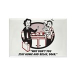 Humorous gifts for mom & dad Rectangle Magnet (10