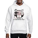 Humorous gifts for mom & dad Hooded Sweatshirt