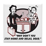 Humorous gifts for mom & dad Tile Coaster