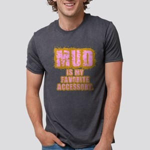 Mud, my favorite accessory T-Shirt