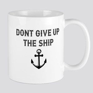 Don't Give Up the Ship Mugs