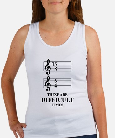 13/8 6/4 These Are Difficult Times Tank Top
