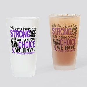 Pancreatic Cancer HowStrongWeAre Drinking Glass
