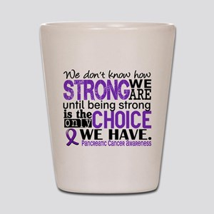 Pancreatic Cancer HowStrongWeAre Shot Glass