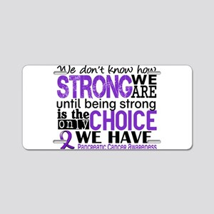 Pancreatic Cancer HowStrong Aluminum License Plate