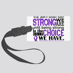 Pancreatic Cancer HowStrongWeAre Large Luggage Tag