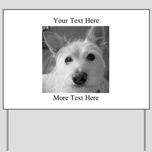Your Text and Your Photo Here Yard Sign