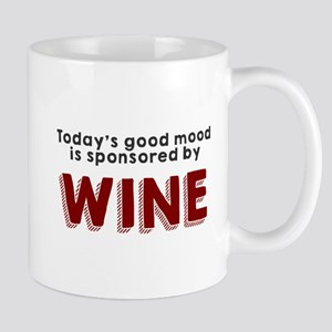 Today's good mood wine Mug