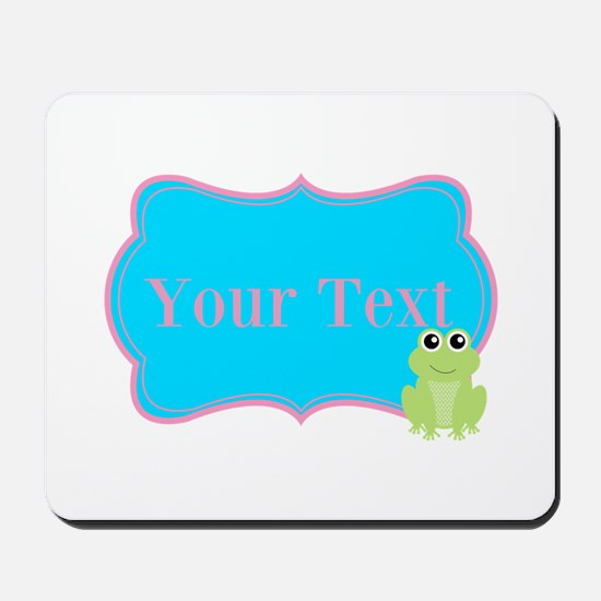Personalizable Frog on Pink Teal Mousepad