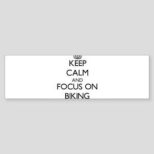 Keep Calm and focus on Biking Bumper Sticker