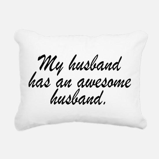 MY HUSBAND HAS AN AWESOME HUSBAND. Rectangular Can