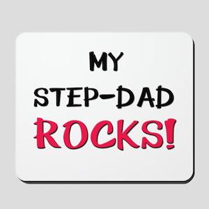 My STEP-DAD ROCKS! Mousepad