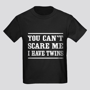 Can't scare me I have twins T-shirts T-Shirt