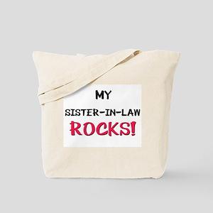 My SISTER-IN-LAW ROCKS! Tote Bag